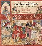 Scheherazade's Feasts: Foods of the M...