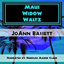 Maui Widow Waltz Audiobook by JoAnn Bassett Narrated by Rebekah Amber Clark