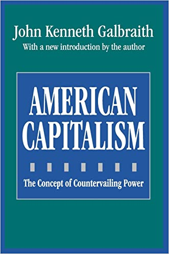 American Capitalism: The Concept of Countervailing Power (Classics in Economics)