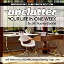 Unclutter Your Life in One Week (       UNABRIDGED) by Erin R. Doland Narrated by Bhama Roget