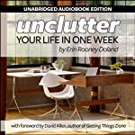 Unclutter Your Life in One Week | Erin R. Doland