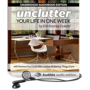Unclutter Your Life in One Week (Unabridged)