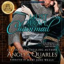 Must Love Chainmail: Must Love Series, Book 2 Audiobook by Angela Quarles Narrated by Mary Jane Wells