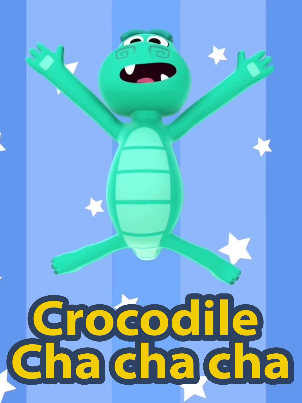 Crocodile Cha cha cha