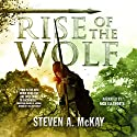 Rise of the Wolf: The Forest Lord, Book 3 Audiobook by Steven A. McKay Narrated by Nick Ellsworth
