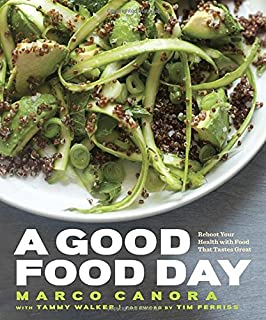 Book Cover: A Good Food Day: Reboot Your Health with Food That Tastes Great