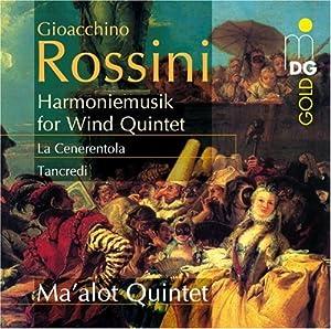Rossini: Harmoniemusik for Wind Quintet (La Cenerentola/Tancredi)