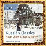 The Helpmate and Other Stories | Anton Chekhov,Ivan Turgenev,Pyotr Tchaikovskiy