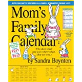 Mom's Family 2012 Calendar: Who Does What and Goes Where When (But Not Why): August 2011 Through December 2012: 17 Month School Year Calendarpar Sandra Boynton