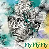 Fly Fly Fly