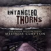 Entangled Thorns: Cedar Hollow Series, Book 3 | Melinda Clayton