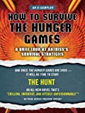 How to Survive The Hunger Games: A Brief Look at Katnisss Survival Strategy