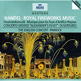 Handel: Music for the Royal Fireworks