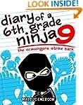Diary of a 6th Grade Ninja 9: The Sca...