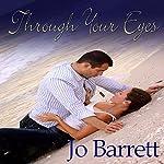 Through Your Eyes | Jo Barrett