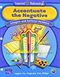 img - for Accentuate the Negative: Integers and Rational Numbers (Connected Mathematics 2) book / textbook / text book