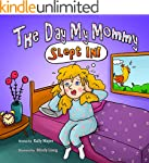 The Day My Mommy Slept In! (Children'...