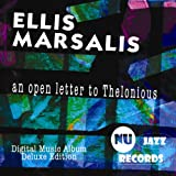 An Open Letter To Thelonious (Deluxe Edition)