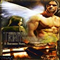 Trinity: A Brethren Novel, Book 1 (       UNABRIDGED) by Deena Remiel Narrated by Linda Velwest