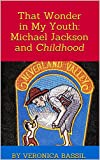 That Wonder in My Youth: Michael Jackson and Childhood