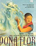Dona Flor (Turtleback School & Library Binding Edition) (0606149430) by Mora, Pat