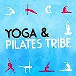 Yoga & Pilates Tribe