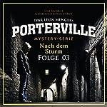 Nach dem Sturm (Porterville 3) | Simon X. Rost,Ivar Leon Menger