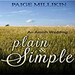 Plain & Simple: An Amish Wedding | Paige Millikin