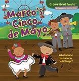 Marco's Cinco De Mayo (Cloverleaf Books - Holidays and Special Days)