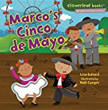 Marco s Cinco De Mayo (Cloverleaf Books - Holidays and Special Days)