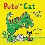 Pete the Cat: Cavecat Pete   James Dean