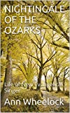 img - for NIGHTINGALE OF THE OZARKS: Life of New Evangelical Singer book / textbook / text book