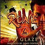 RUNE: The Complete First Season | J.H. Glaze