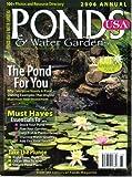 Ponds USA & Water Gardens Magazine, Volume 10, 2006 Annual