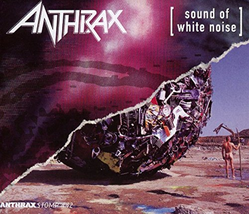 ANTHRAX - Sound Of White Noise: Stomp 442 - Zortam Music
