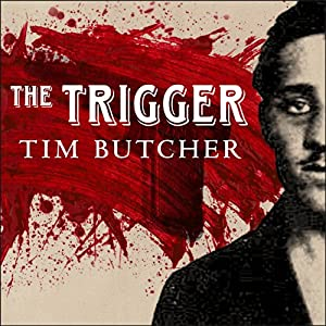 The Trigger: Hunting the Assassin Who Brought the World to War | [Tim Butcher]