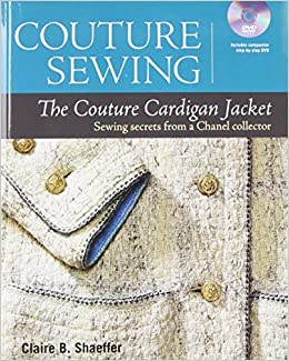 Couture Sewing: The Couture Cardigan Jacket, Sewing secrets from a