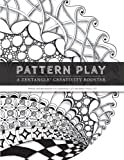 Pattern Play: A Zentangle Creativity Boost: 1