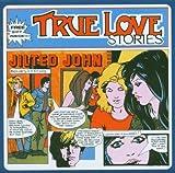 True Love Stories - Jilted John