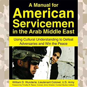 A Manual for American Servicemen in the Arab Middle East Audiobook