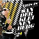 This Is Sander Kleinenberg 2 Sander Kleinenberg