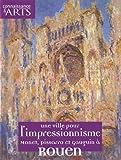 echange, troc Jean-Michel Charbonnier, Virgil Langlade, Emily Quéné - Connaissance des Arts, HS N° 457 : Une ville pour l'impressionisme : Monet, Pissarro et Gauguin à Rouen