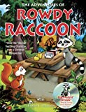 The Adventures of Rowdy Raccoon