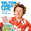Milton Jones Live: Universe Tour (       UNABRIDGED) by Milton Jones Narrated by Milton Jones
