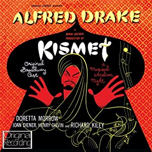 Kismet (Original Broadway Cast)