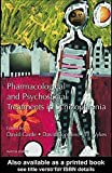 img - for Pharmacological and Psychosocial Treatments in Schizophrenia by David Castle (2003-03-06) book / textbook / text book