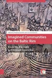 img - for Imagined Communities on the Baltic Rim: From the Eleventh to Fifteenth Centuries (Crossing Boundaries: Turku Medieval and Early Modern Studies) book / textbook / text book