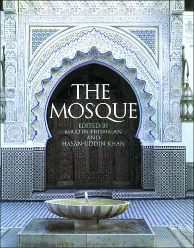 The Mosque: History, Architectural Development &...