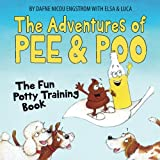 img - for The Adventures of Pee and Poo: The Fun Potty Training Book book / textbook / text book