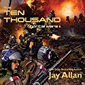 The Ten Thousand: Portal Wars II Audiobook by Jay Allan Narrated by Liam Owen